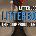 LitterLocker® Litter Box with Scoop Product Review Video – ねこ – ラグドール – = ネコ – Floppycats